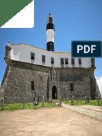 Forte de Santo Antônio da Barra - BA