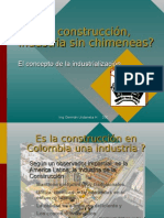 Industrializacion de la construccion (How to make an industry out of Building construction)