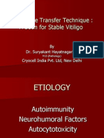 Melanocyte Transfer Technique