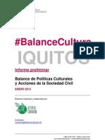 [preliminar] Balance Cultura Iquitos (2012)