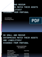Do SME Match Their Assets and Liabilities