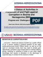 Current Status of Activities in  Prevention of and Fight against Corruption in Bosnia and Herzegovina (BIH);