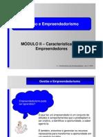 Módulo II - G&E Características dos Empreendedores Aluno rev 0 - 2013