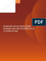 WHO GUIDELINES 2011 on HIV Disclosure Counselling for Children Up to 12 Years of Age