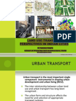 Land Use Transport Perspectives in Indian Cities