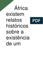 Na África existem relatos históricos sobre a existência de um personagem chamado