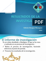 6. Los resultados de la investigación