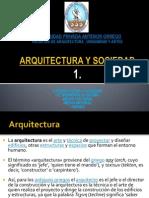 1 Arquitectura y Sociedad - Sociedad y Arquitectura