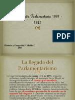 El Período Parlamentario 1891 - 1925