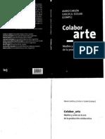 Colabor_arte. Medios y artes en la era de la producción colaborativa