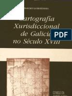 Cartografia Xurisdiccional de Galicia No Seculo XVIII
