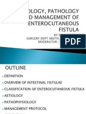 Aetiology, Pathology and Management of Enterocutaneous Fistula