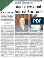 No hay Nada Personal Contra Juarez Andrade