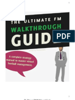 The Ultimate FM Walkthrough Guide