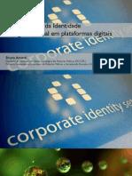 A Expressão da Identidade organizacional em plataformas digitais