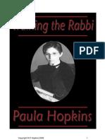 Training the Rabbi