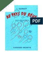 Langue Française Lecture Courante Garnet.L 01 Au Pays du Rêve 1965
