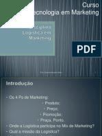 1- Logística em Marketing - Introdução