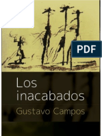 Los Inacabados Gustavo Campos