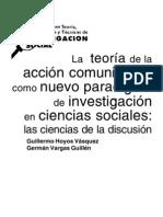 Hoyos y Vargas_ La-Teoria de la Accion Comunicativa_Un Nuevo Paradigma de Investigacion en CS.pdf