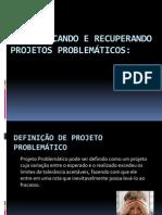 Definição de projeto problemático