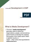 Media Development in ESP.pptx