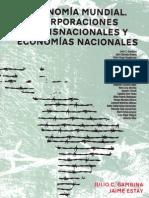 21.Economia Mundial,Corporaciones Transnacionales y Economias Nacionales.varios Autores-Gambina-Estay