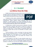 15 13 Gurdjieff Ultima Hora de Vida Www.gftaognosticaespiritual.org