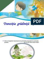 Prezentare Tranziţia grădiniţă - şcoală