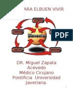 Guia+Para+El+Buen+Vivir+Dr.+Miguel+Zapata+Acevedo