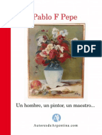 Pablo Pepe - Un Hombre, Un Pintor, Un Maestro