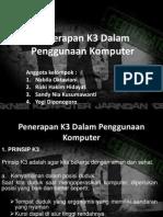 Penerapan K3 Dalam Penggunaan Komputer Ppt