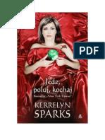 Sparks Kerrelyn - Love at Stake 09 - Jedz, Poluj, Kochaj