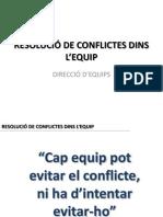 RESOLUCIÓ DE CONFLICTES DINS L'EQUIP
