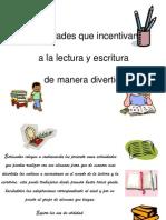 Actividades Ludicas Para Fomentar La Lectura y Escritura