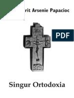 Arh. Arsenie Papacioc Singur Ortodoxia