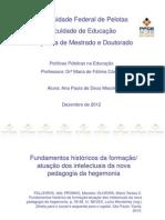 Slides_trabalho Texto Falleiros Pedago Dac Hegemonia