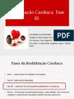 Reabilitação Cardíaca  Fase III (1) (1).pptx