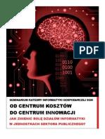 Od centrum kosztów do centrum innowacji. Jak zmienić rolę działów informatyki w sektorze publicznym?