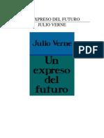 Julio Verne - Un Expreso Del Futuro