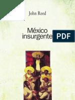 Mexico Insurgente - John Reed