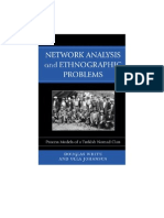 White-Network Analysis and Ethnographic Problems
