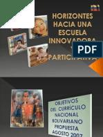 (a) La Escuela Bolivariana
