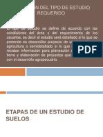 DEFINICIÓN DEL TIPO DE ESTUDIO REQUERIDO