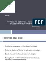 Sesión 1_Paradigmas científicos y lógicas de investigación en sociología_versión 2013