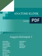 ANATOMI KLINIK KASUS 2.ppt