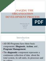 Managing OD Process