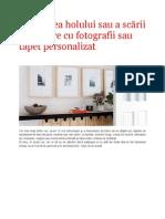 Decorarea holului sau a scarii interioare cu fotografii sau tapet personalizat