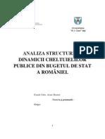 Analiza Structurii si Dinamicii Cheltuielilor Publice din Bugetul de Stat a Romaniei.docx