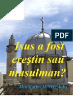 Isus a fost creștin sau musulman?